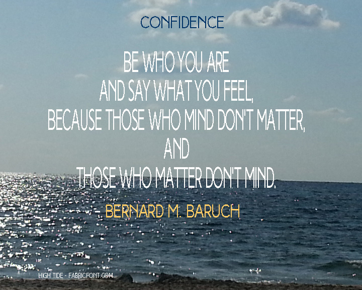 confidence - Be who you are