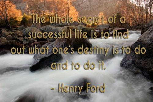Destiny - Henry Ford