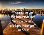 Quote: You Are You – Dr. Seuss