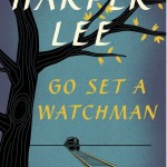 Harper Lee New Book: Go Set a Watchman
