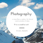 Quote – Ansel Adams – Photography and Creativity