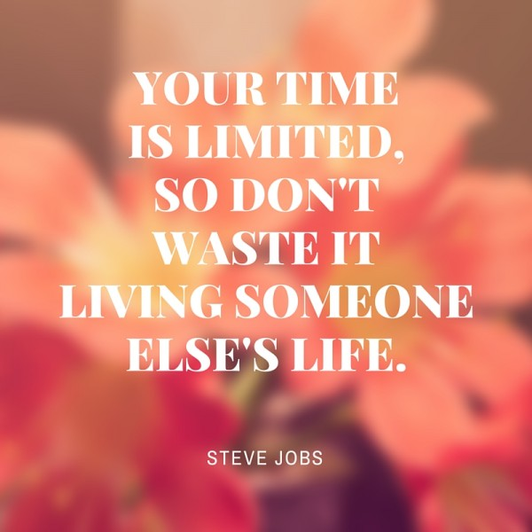 Steve Jobs Quote - Limited Time