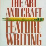 The Art and Craft of Feature Writing – William Blundell