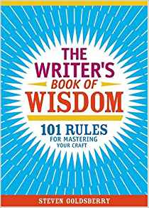 The writers book of wisdom - Steven Goldsberry